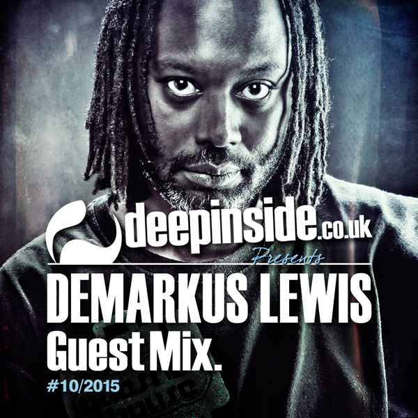 Demarkus Lewis Guest Mix