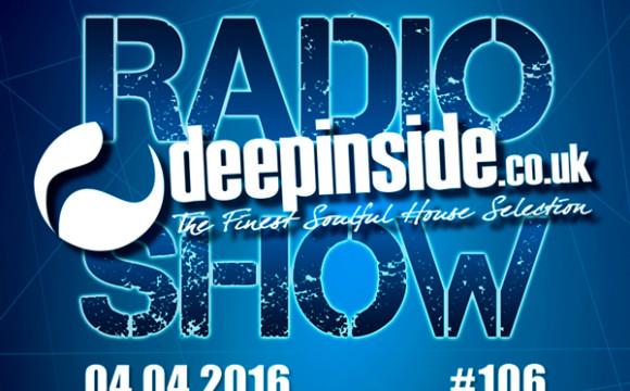 DEEPINSIDE RADIO SHOW 106 (Michelle Weeks Artist of the week)