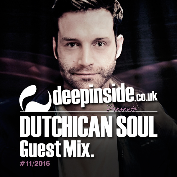 Dutchican Soul Guest Mix