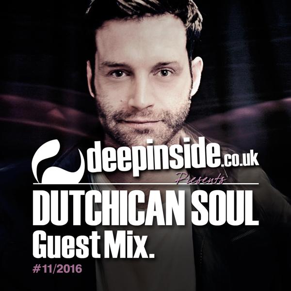 Dutchican Soul Guest Mix