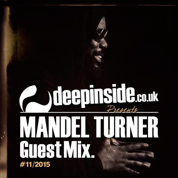 Mandel Turner Guest Mix