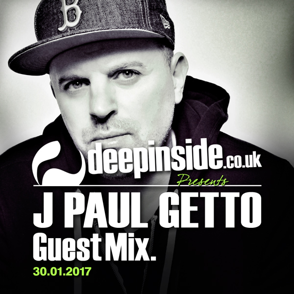 J Paul Getto Guest Mix