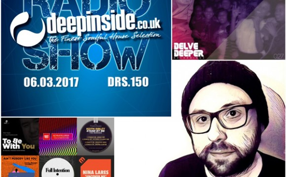 DEEPINSIDE RADIO SHOW 150 (James Benedict Artist of the week)