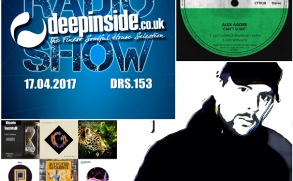DEEPINSIDE RADIO SHOW 153 (Alex Agore Artist of the week)