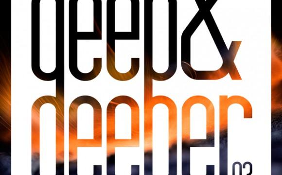 DEEP & DEEPER Vol.03