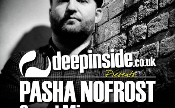 PASHA NOFROST is on DEEPINSIDE #02