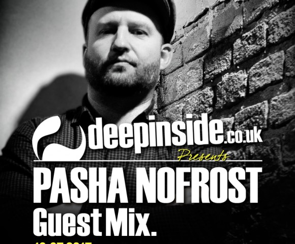 PODCAST^PASHA NOFROST is on DEEPINSIDE !!