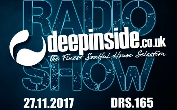 DEEPINSIDE RADIO SHOW 165 (Soulfuledge Artist of the week)