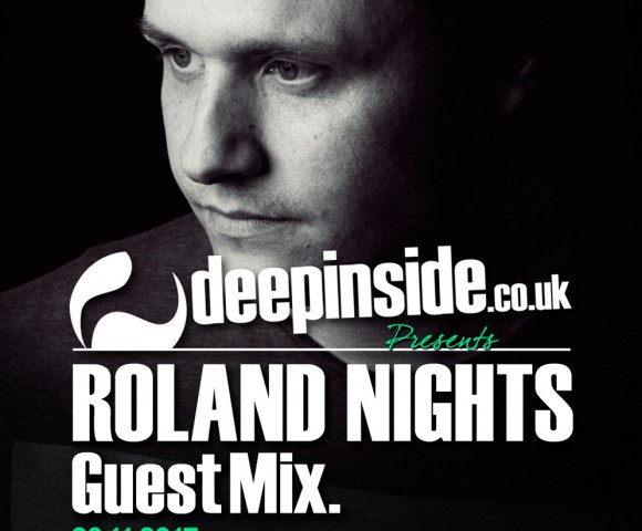 ON AIR^This week, DEEPINSIDE invites ROLAND NIGHTS