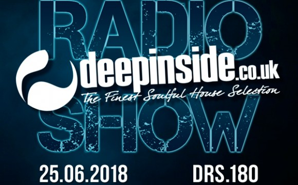 DEEPINSIDE RADIO SHOW 180 (Marc Cotterell Artist of the week)