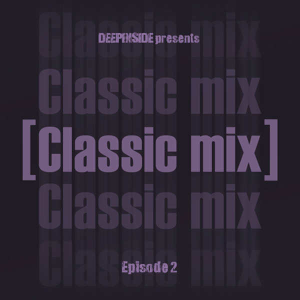 Classic Mix Episode 02