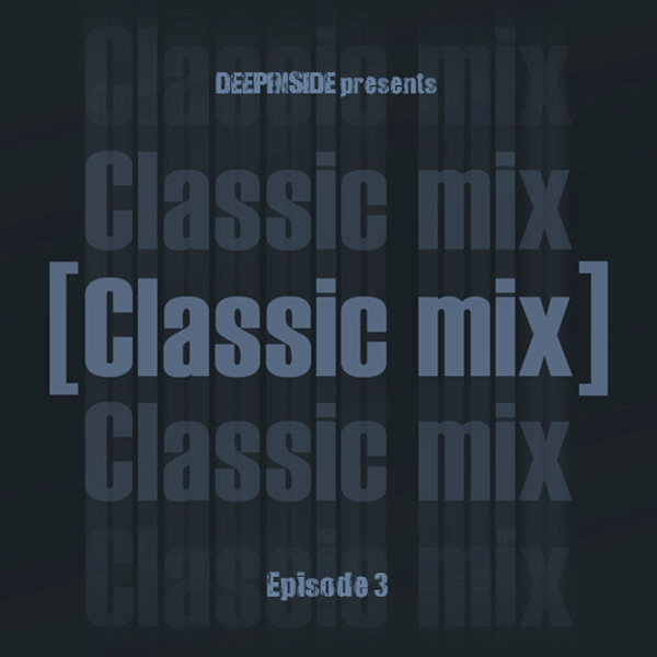 Classic Mix Episode 03