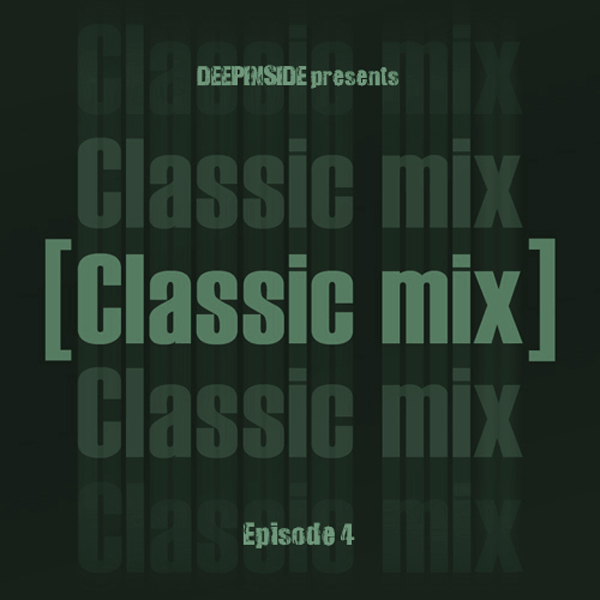 Classic Mix Episode 04