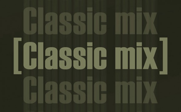 CLASSIC MIX Episode 07