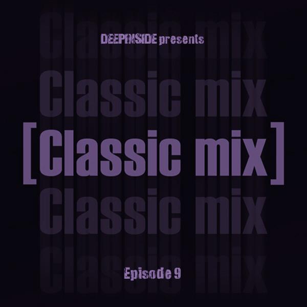 Classic Mix Episode 09