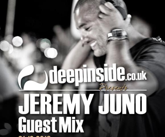 PODCAST^JEREMY JUNO is on DEEPINSIDE!