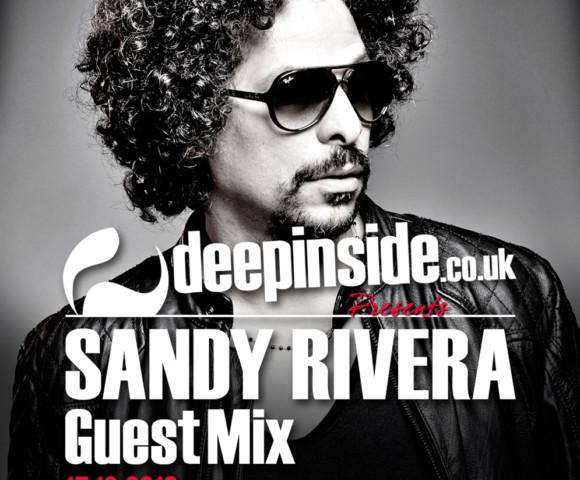 PODCAST^SANDY RIVERA is on DEEPINSIDE !!!