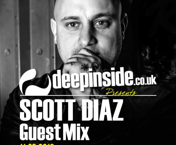 ON AIR^DEEPINSIDE invites SCOTT DIAZ!
