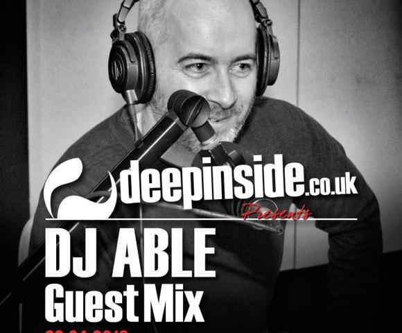 PODCAST^DJ ABLE (UK) is on DEEPINSIDE!!