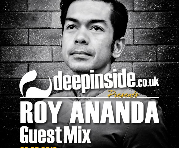 ON AIR^DEEPINSIDE invites ROY ANANDA !!