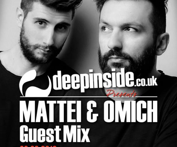 ON AIR^DEEPINSIDE invites MATTEI & OMICH!!