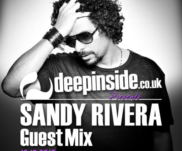 PODCAST^SANDY RIVERA is back on DEEPINSIDE!!